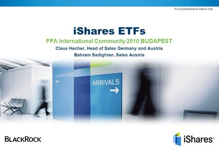 iShares ETFs FPA International Community 2010 BUDAPEST