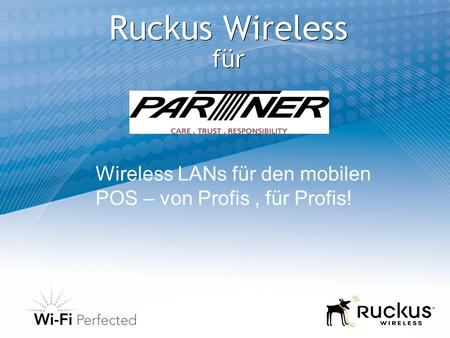 Ruckus Wireless für Wireless LANs für den mobilen