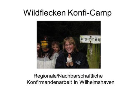 Wildflecken Konfi-Camp
