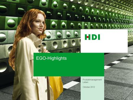 EGO-Highlights Produktmanagement Leben Oktober 2012.