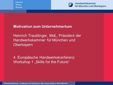 "4. Europäische Handwerkskonferenz Workshop 1 ""Skills for the Future"""