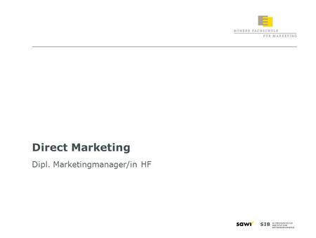 Direct Marketing Dipl. Marketingmanager/in HF.