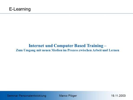 Internet und Computer Based Training –