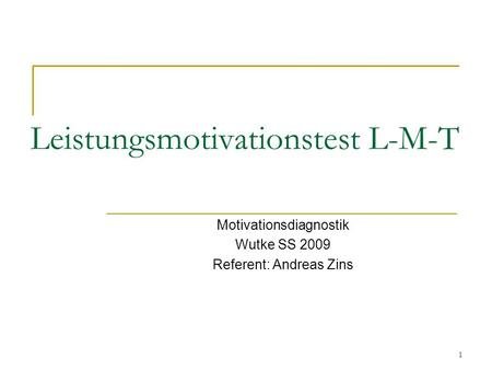 Leistungsmotivationstest L-M-T