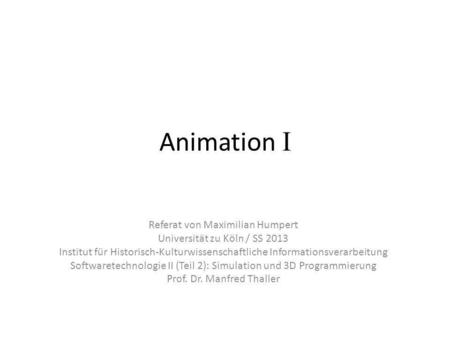 Animation I Referat von Maximilian Humpert