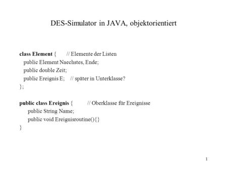 DES-Simulator in JAVA, objektorientiert