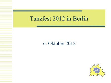 Tanzfest 2012 in Berlin 6. Oktober 2012.