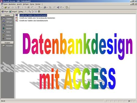 Datenbankdesign mit ACCESS.