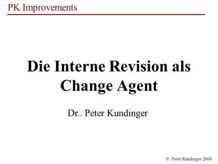 Die Interne Revision als Change Agent