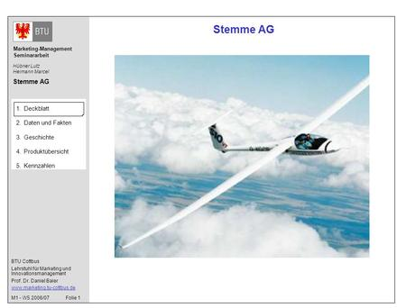 BTU Cottbus Lehrstuhl für Marketing und Innovationsmanagement Prof. Dr. Daniel Baier www.marketing.tu-cottbus.de Marketing-Management Seminararbeit 1.Deckblatt.