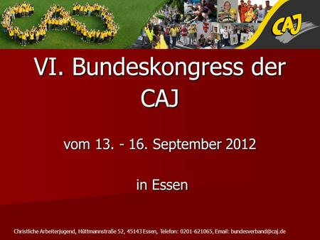 VI. Bundeskongress der CAJ vom September 2012 in Essen