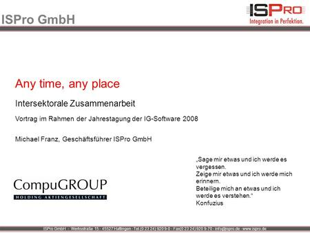 ISPro GmbH Any time, any place Intersektorale Zusammenarbeit