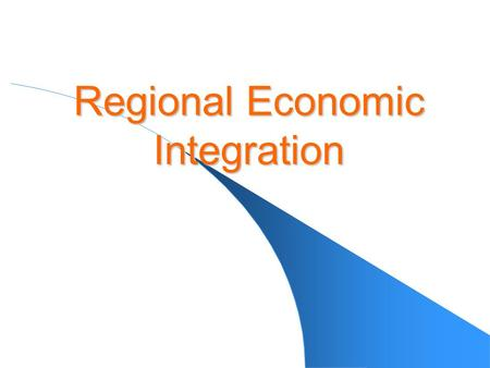 Regional Economic Integration