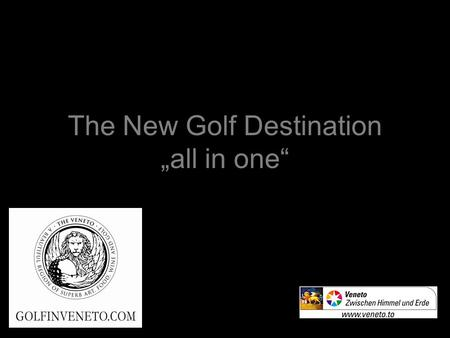 "The New Golf Destination ""all in one"""