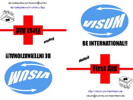 BE INTERNATIONAL!! First Aid  BE INTERNATIONAL!!