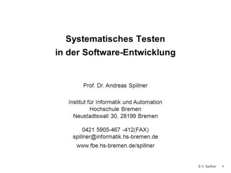 Software Testing Practice: Test Management by Andreas ...