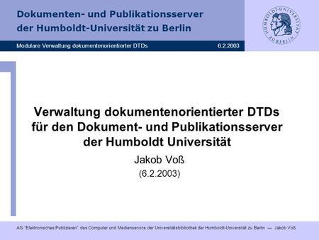 digitale dissertationen humboldt Der dokumenten- und publikationsserver der humboldt universität zu berlin bert wendland seit 1997 wird an der humboldt digitale dissertationen.