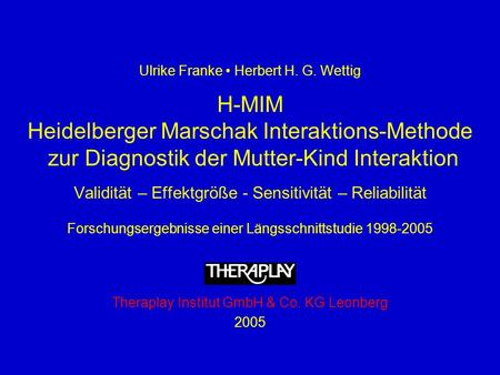 Heidelberger Marschak Interaktions-Methode