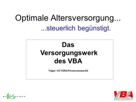 Optimale Altersversorgung...