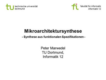Mikroarchitektursynthese - Synthese aus funktionalen Spezifikationen -