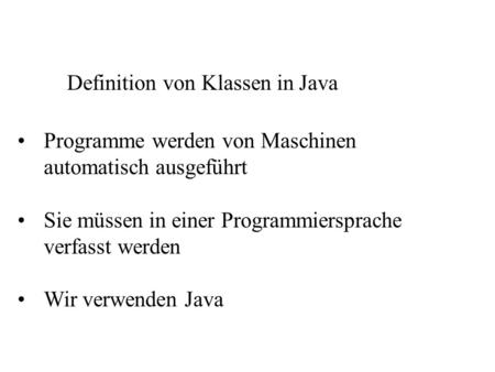 Definition von Klassen in Java