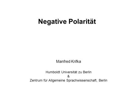 Negative Polarität Manfred Krifka
