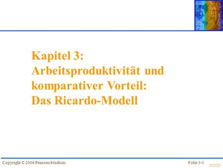 Das Ricardo-Modell wird auch Ein-Faktor-Modell genannt (oder kurz: 2x2x1 für 2 Länder, 2 Güter und 1 Produktionsfaktor). Es erklärt das Zustandekommen des Handels zweier Volkswirtschaften miteinander.
