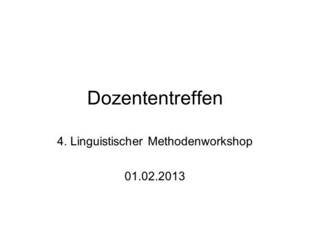 4. Linguistischer Methodenworkshop