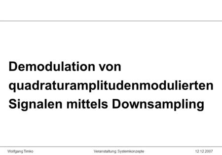 Demodulation von quadraturamplitudenmodulierten