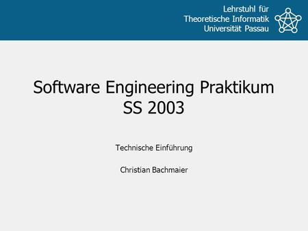 Software Engineering Praktikum SS 2003