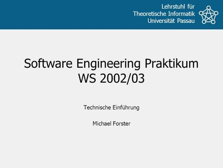 Software Engineering Praktikum WS 2002/03