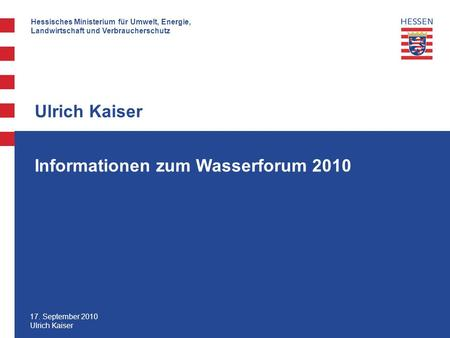 Informationen zum Wasserforum 2010