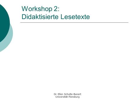 Workshop 2: Didaktisierte Lesetexte
