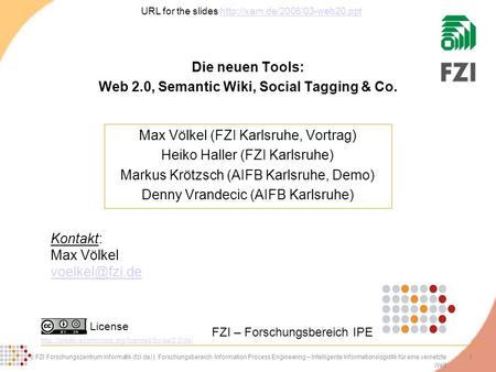 Die neuen Tools: Web 2.0, Semantic Wiki, Social Tagging & Co.