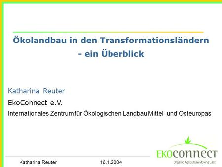 Ökolandbau in den Transformationsländern