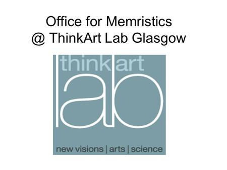 Office for ThinkArt Lab Glasgow. Video-Chiasmus.