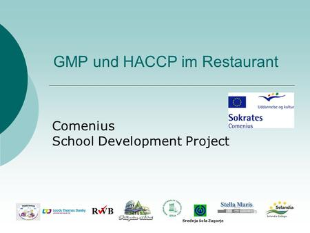 GMP und HACCP im Restaurant Comenius School Development Project Srednja šola Zagorje.