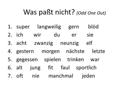 Was paßt nicht? (Odd One Out)