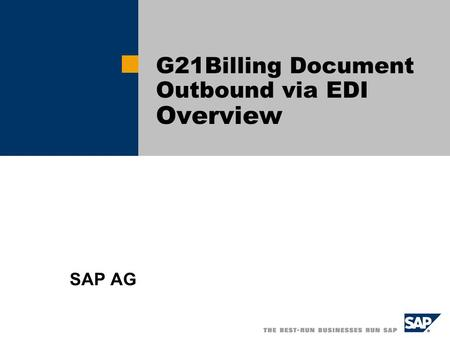 G21Billing Document Outbound via EDI Overview SAP AG.