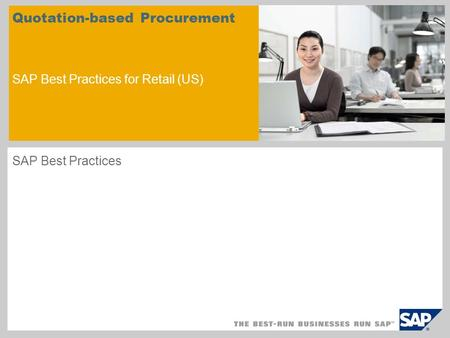 Quotation-based Procurement SAP Best Practices for Retail (US) SAP Best Practices.