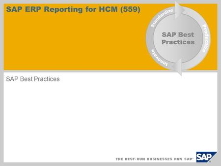 SAP ERP Reporting for HCM (559) SAP Best Practices.