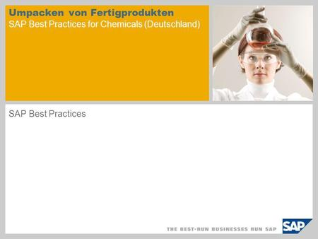 Umpacken von Fertigprodukten SAP Best Practices for Chemicals (Deutschland) SAP Best Practices.