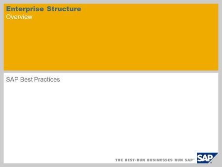 Enterprise Structure Overview SAP Best Practices.