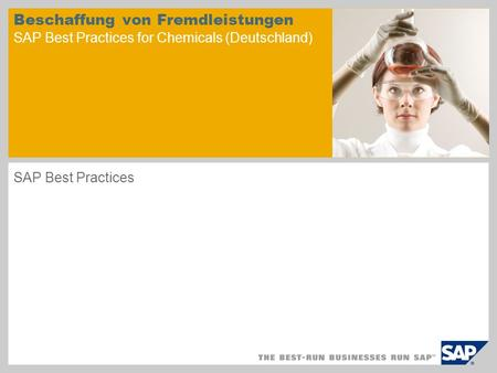 Beschaffung von Fremdleistungen SAP Best Practices for Chemicals (Deutschland) SAP Best Practices.