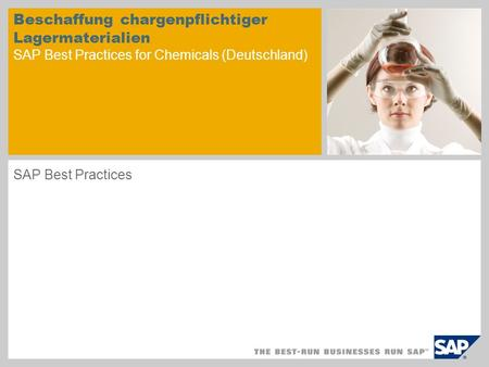 Beschaffung chargenpflichtiger Lagermaterialien SAP Best Practices for Chemicals (Deutschland) SAP Best Practices.
