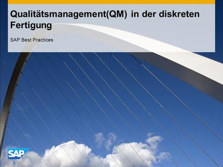 Qualitätsmanagement(QM) in der diskreten Fertigung SAP Best Practices.