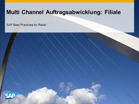 Multi Channel Auftragsabwicklung: Filiale SAP Best Practices for Retail.