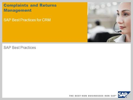 Complaints and Returns Management SAP Best Practices for CRM SAP Best Practices.