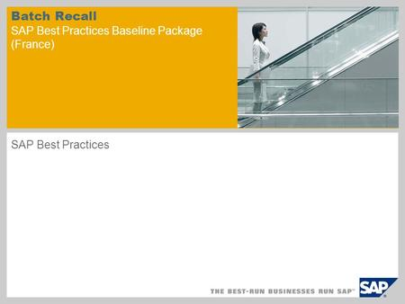 Batch Recall SAP Best Practices Baseline Package (France)