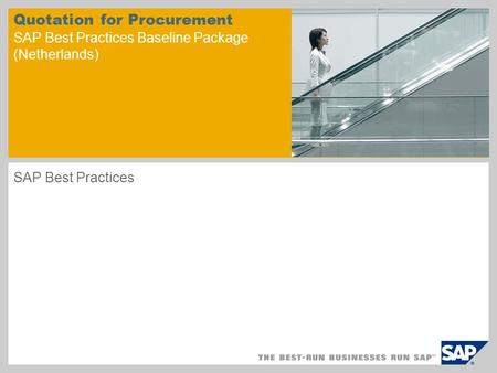 Quotation for Procurement SAP Best Practices Baseline Package (Netherlands) SAP Best Practices.